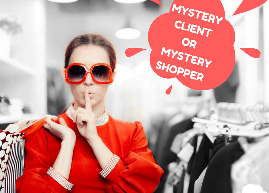 Mystery client or Mystery shopper
